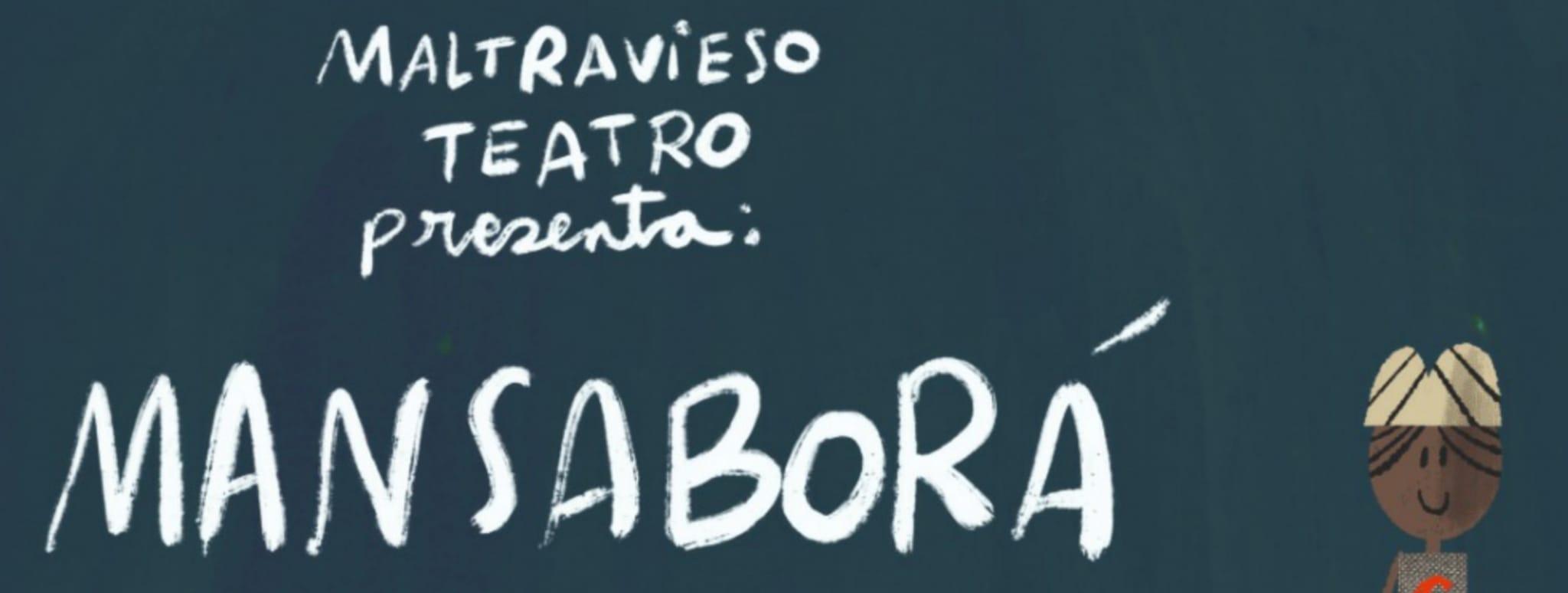 MANSABORÁ. Teatro Familiar